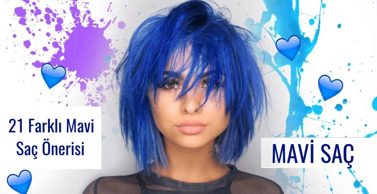 Birbirinden Çekici 21 Farklı Mavi Renkli Saç Önerisi